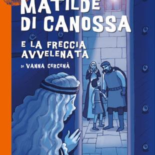 Matilde di Canossa e la freccia avvelenata